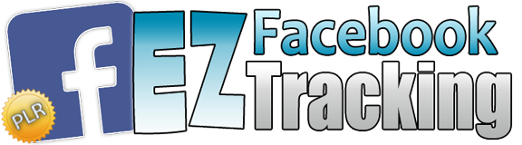 EZ Facebook Tracking - How To Properly Setup Your Facebook Ad Tracking